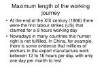 maximum length of the working journey