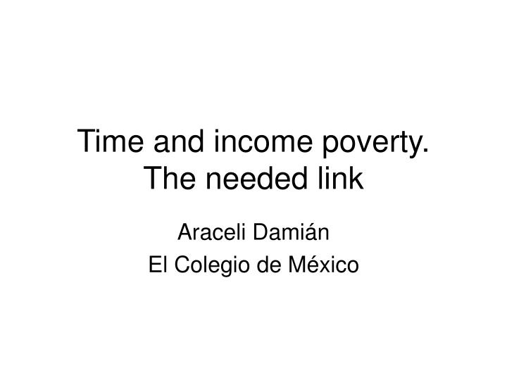 time and income poverty the needed link n.