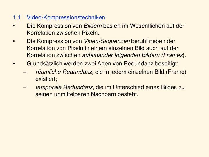 1.1Video-Kompressionstechniken