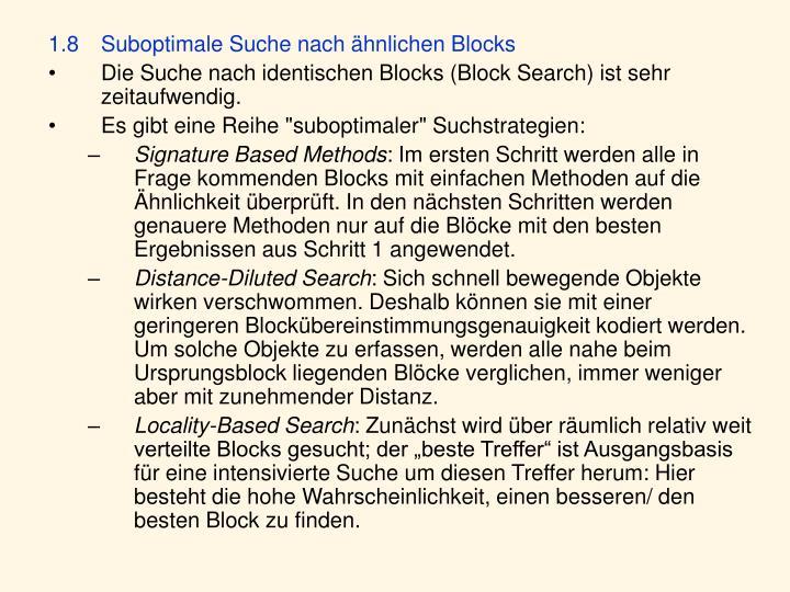 1.8 Suboptimale Suche nach ähnlichen Blocks