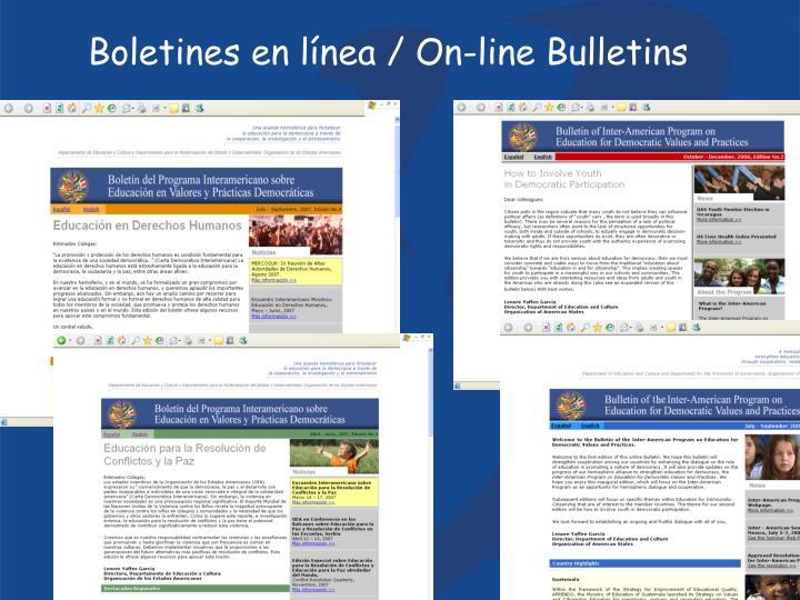 Boletines en línea / On-line Bulletins