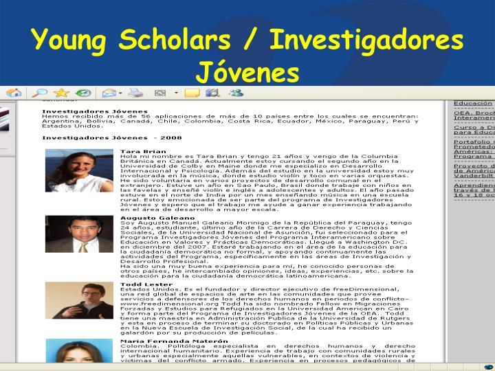 Young Scholars / Investigadores Jóvenes