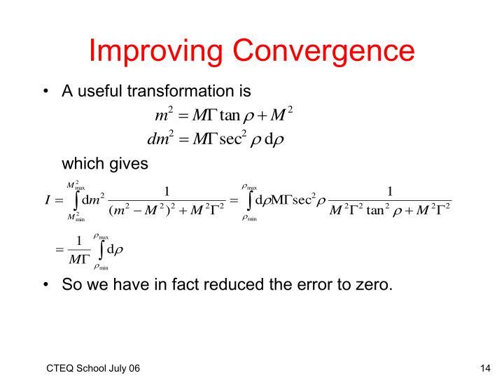 Improving Convergence