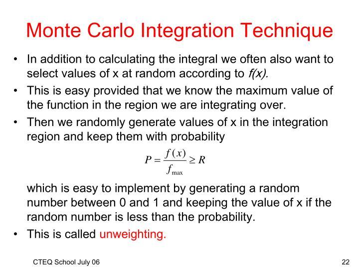 Monte Carlo Integration Technique
