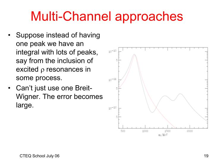 Multi-Channel approaches