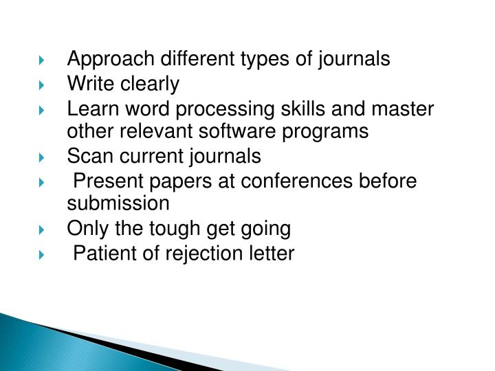 Approach different types of journals