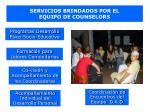 servicios brindados por el equipo de counselors