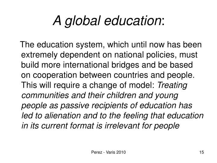 A global education