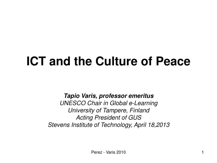 Ict and the culture of peace
