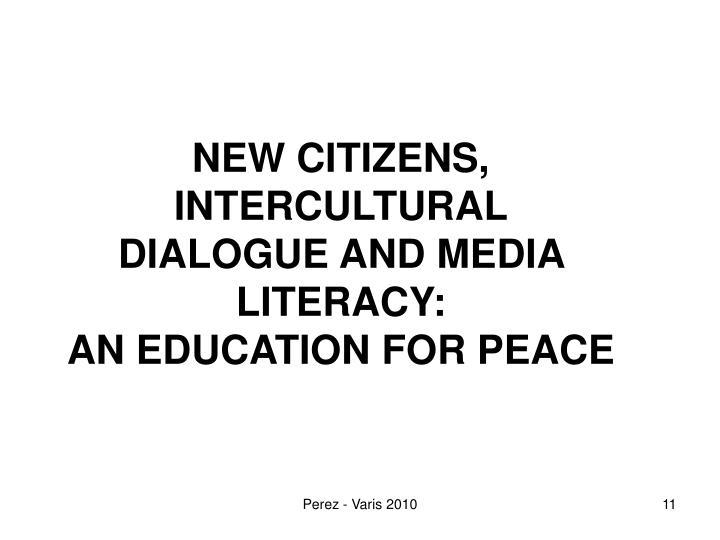 NEW CITIZENS, INTERCULTURAL