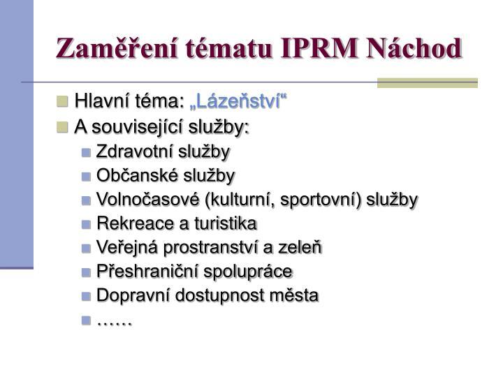 Zaměření tématu IPRM Náchod