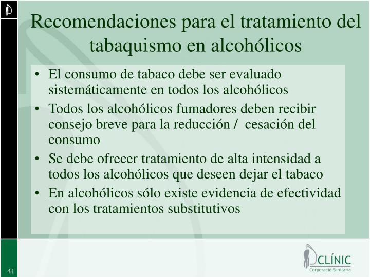 Recomendaciones para el tratamiento del tabaquismo en alcohólicos
