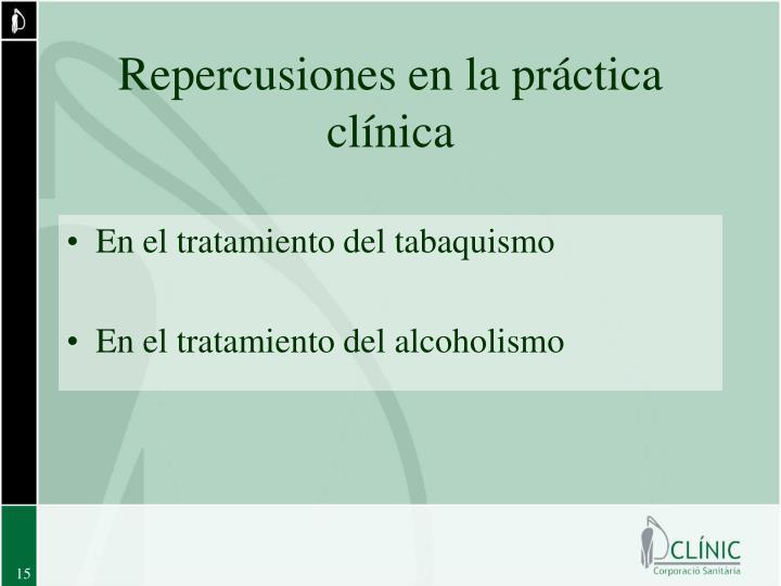 Repercusiones en la práctica clínica