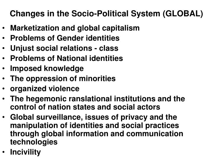 Changes in the socio political system global