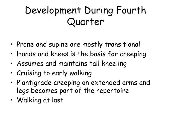 Development During Fourth Quarter