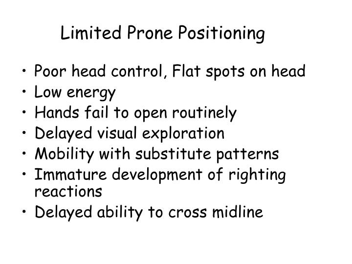 Limited Prone Positioning