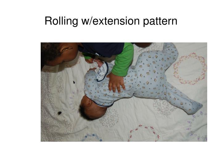 Rolling w/extension pattern