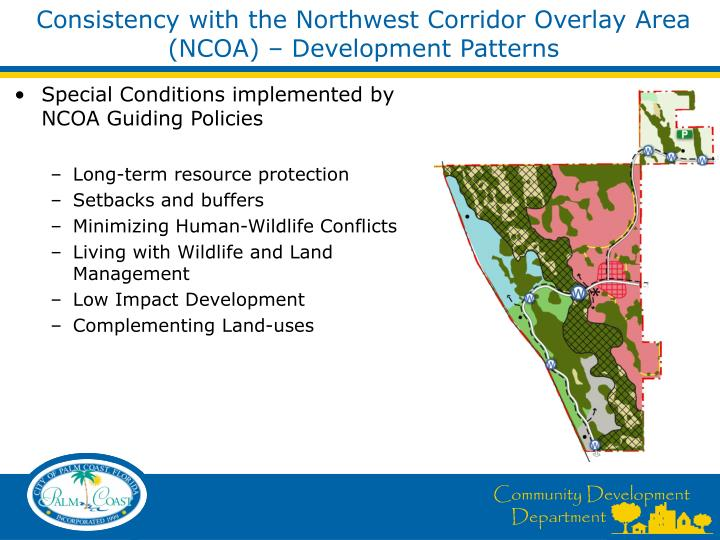 Consistency with the Northwest Corridor Overlay Area (NCOA) – Development Patterns