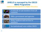ahelo is managed by the oecd imhe programme institutional management in higher education