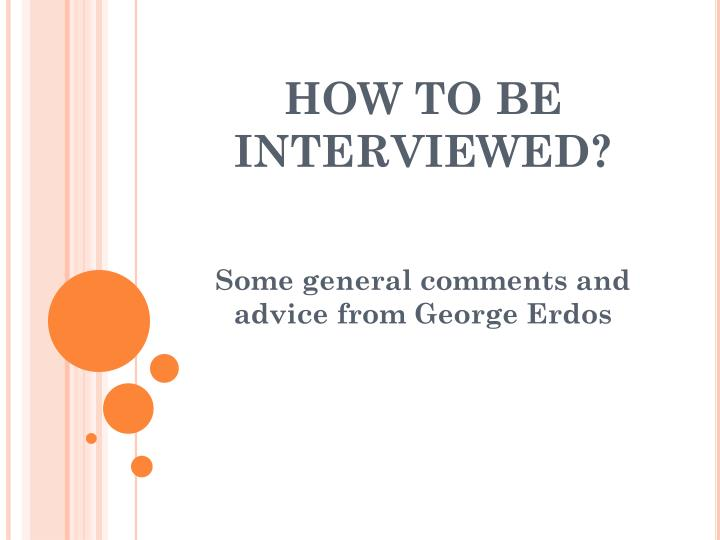 how to be interviewed n.