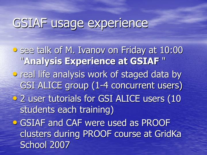 GSIAF usage experience