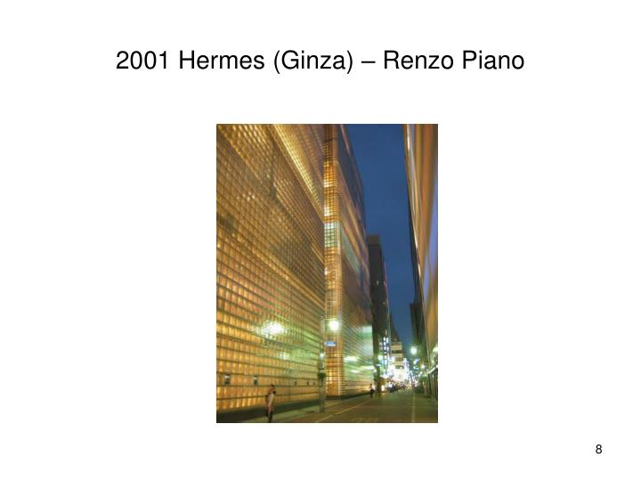 2001 Hermes (Ginza) – Renzo Piano