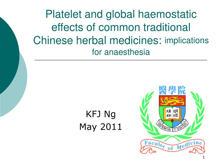Platelet and global haemostatic effects of common traditional Chinese herbal medicines: