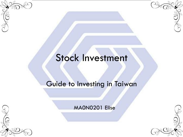 stock investment n.