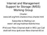 internet and management support for storage imss working group1