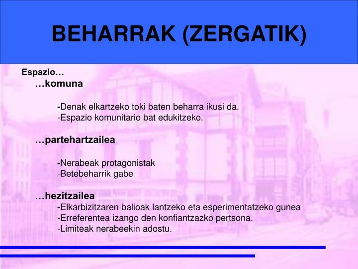 BEHARRAK (ZERGATIK)