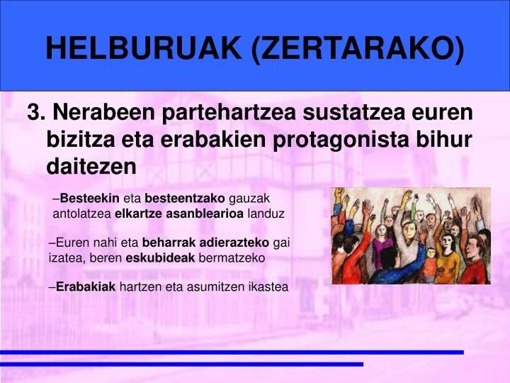 HELBURUAK (ZERTARAKO)