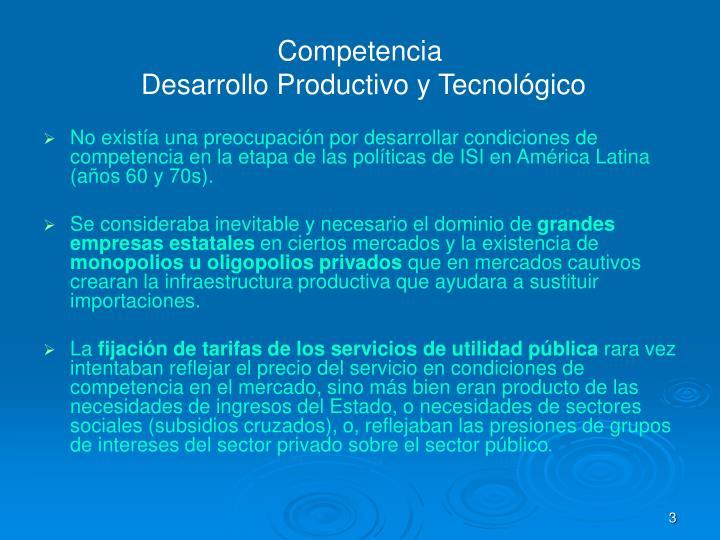 Competencia desarrollo productivo y tecnol gico