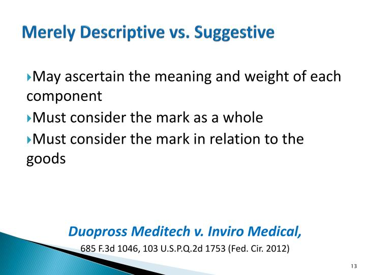 Merely Descriptive vs. Suggestive