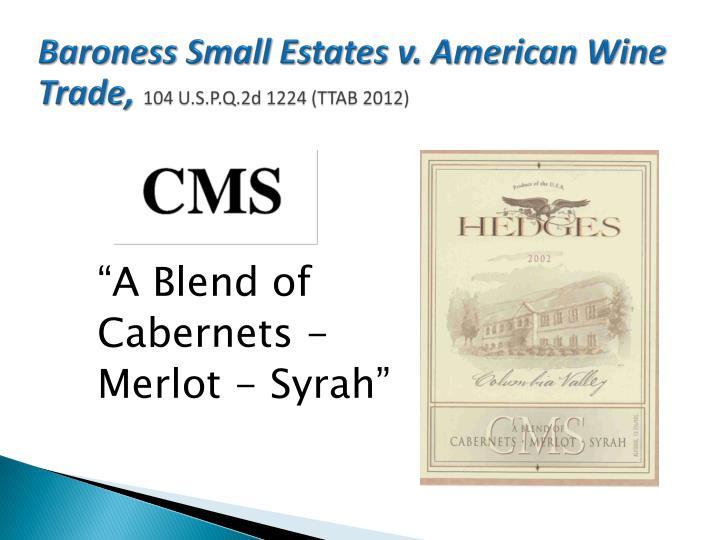 Baroness Small Estates v. American Wine Trade,