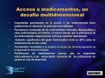 acceso a medicamentos un desafio multidimensional