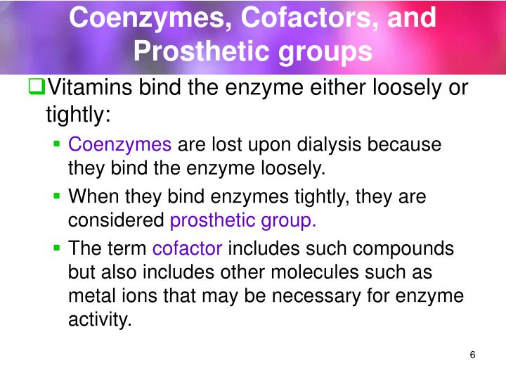 Coenzymes, Cofactors, and
