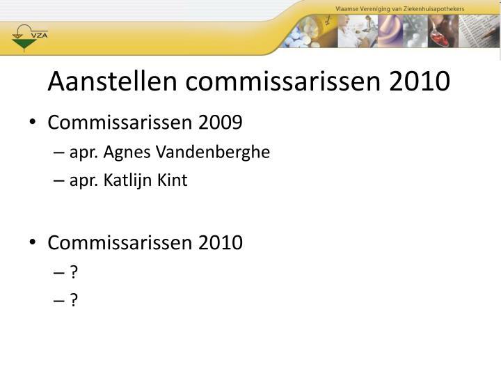 Aanstellen commissarissen 2010