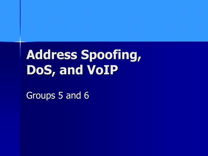 address spoofing dos and voip n.