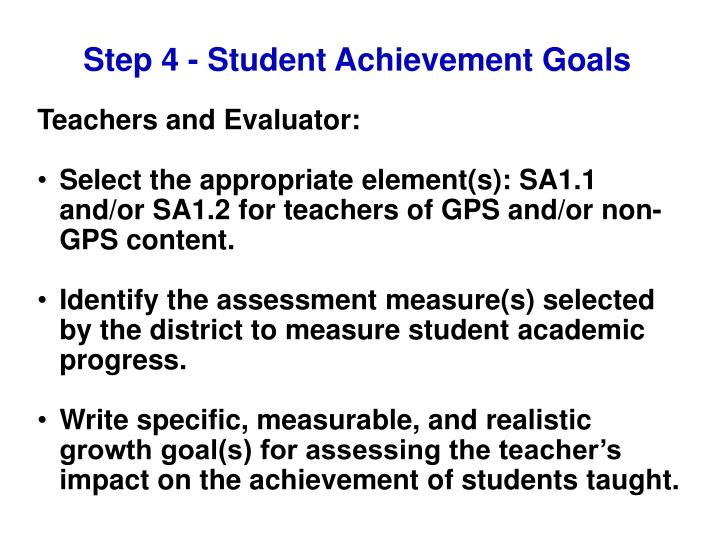 Step 4 - Student Achievement Goals