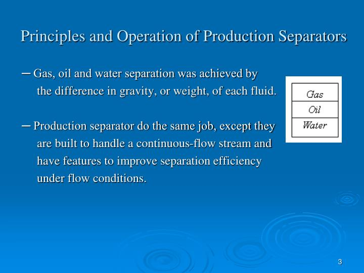Principles and operation of production separators