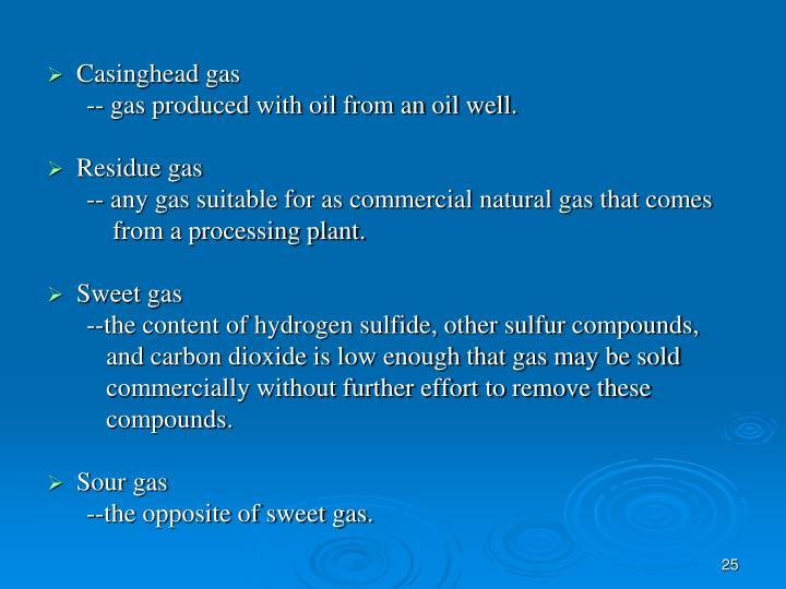 Casinghead gas