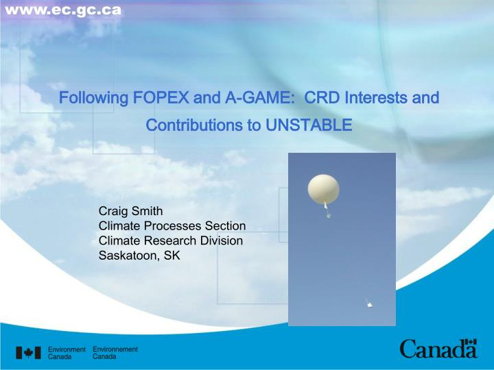 Following fopex and a game crd interests and contributions to unstable