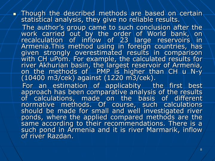 Though the described methods are based on certain statistical analysis, they give no reliable results.