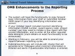 omb enhancements to the reporting process