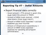 reporting tip 7 dollar amounts