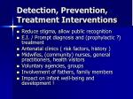 detection prevention treatment interventions