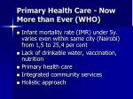 primary health care now more than ever who1