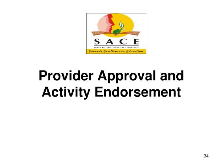 Provider Approval and Activity Endorsement