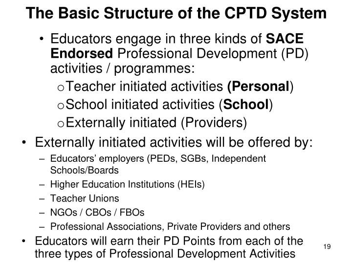 The Basic Structure of the CPTD System
