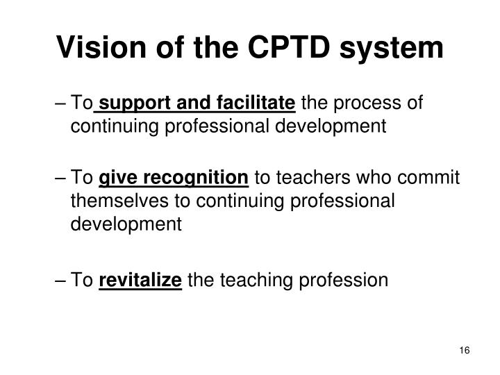 Vision of the CPTD system